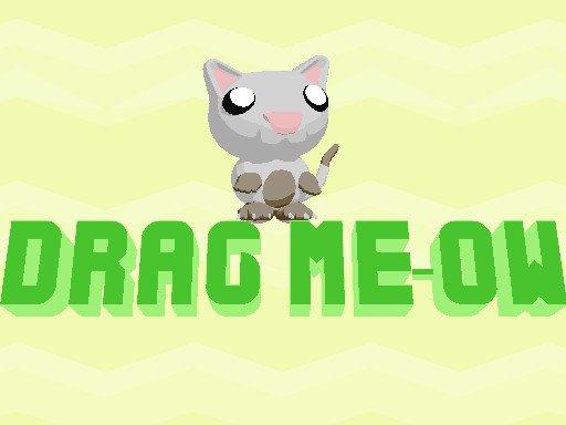 Drag Meow