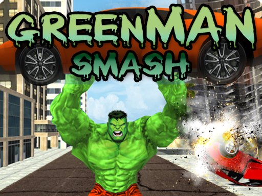 Green Man Smash
