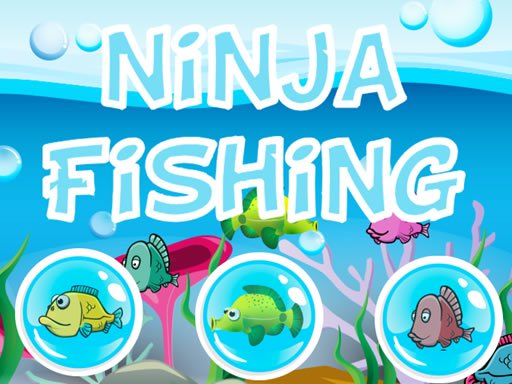 Ninja Fishing
